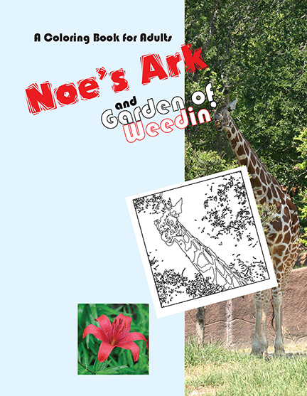 NOE'S ARK AND GARDEN OF WEEDIN'